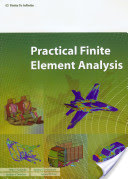 Practical Finite Element Analysis by Nitin S. Gokhale
