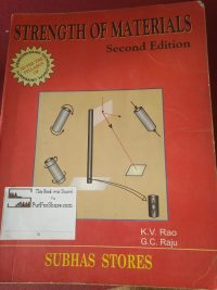 Strength of materials by K.V.Rao and G.C.Raju