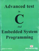 Advanced Test in C and Embedded System Programming by Ashok K. Pathak
