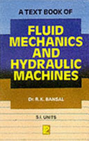 A Text Book of Fluid Mechanics and Hydraulic Machines by R. K. Bansal